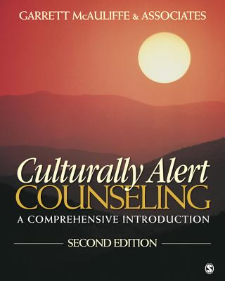 Culturally Alert Counseling By Garrett Mcauliffe and Associates (EDT)
