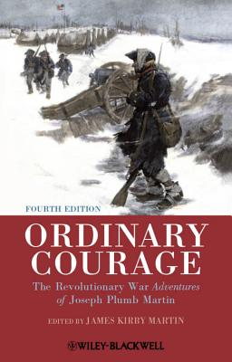 Ordinary Courage By Martin, James Kirby
