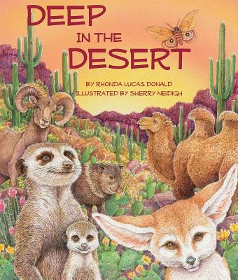 Deep in the Desert By Donald, Rhonda Lucas/ Neidigh, Sherry (ILT)